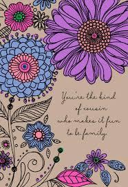 cousin birthday card bold flowers birthday card for cousin greeting cards hallmark