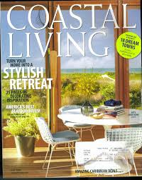 Cottage Living Magazine by Buy Coastal Living Magazine July August 2009 Amazing Places To