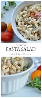 creamy pasta salad recipe creamy pasta salad a burst of beautiful