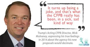 consumer bureau protection agency mulvaney releases plan to gut consumer financial protection bureau