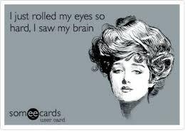Rolls Eyes Meme - 25 best memes about rolling my eyes rolling my eyes memes