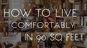 live comfortably in 90 square feet youtube