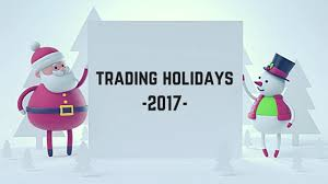 trading holidays in indian stock market 2017 fyers