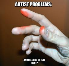 Artist Meme - i once had a giant mark on my hand from a market that was the color