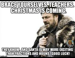 Memes About Teachers - christmas memes for teachers the pensive sloth