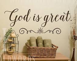 Dining Room Decals God Is Great God Is Good Vinyl Wall Decal Kitchen And Dining