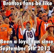 Broncos Suck Meme - you re such a broncos bandwagon fan