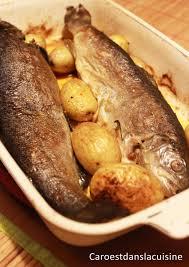 comment cuisiner la truite au four truites fario et pommes de terre au four caro est dans la cuisine