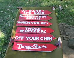 Burma Shave Meme - burma shave sign found in spring green wi 10 20 02 originally