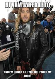 Jared Leto Meme - jared leto just look at him his eyes by sorciere meme center