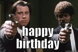 Pulp Fiction Memes - pulp fiction birthday memes memes pics 2018