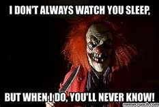Scary Clown Memes - creepy clown meme yahoo image search results creepy clowns