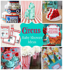 how to plan a circus baby shower savvy sassy party ideas