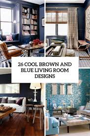 Color Schemes For Living Room With Brown Furniture 26 Cool Brown And Blue Living Room Designs Digsdigs