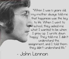 wise words about being from lennon lennon