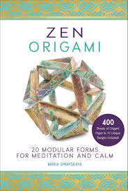 zen of design patterns zen origami 20 modular forms for meditation and calm 400 sheets