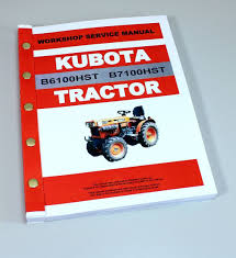 kubota b6100hst b7100hst tractor service repair manual technical