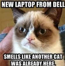 Computer Repair Meme - dell replaces laptops after customers say they smell like cat
