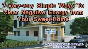 how to remove negative energy from home how to remove negative energy from home youtube