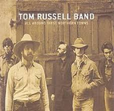 Tom Russell Navajo Rug All Around These Northern Towns By Tom Russell Band Compilation