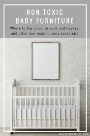 Pottery Barn Convertible Crib by Non Toxic Baby Furniture And Nursery Essentials The Gentle Nursery