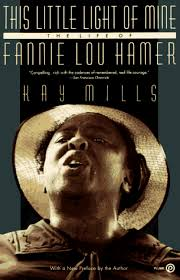 instrumental this little light of mine this little light of mine the life of fannie lou hamer by kay mills
