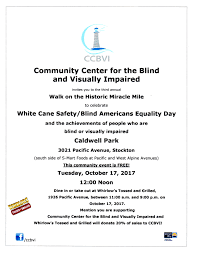White Cane Blind Third Annual White Cane Safety Blind Americans Equality Day