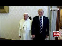 Pope Meme - trump visit to pope meme youtube