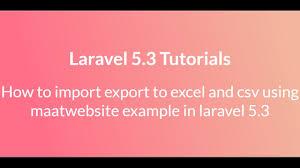 laravel tutorial exle laravel 5 import export to excel and csv using maatwebsite exle