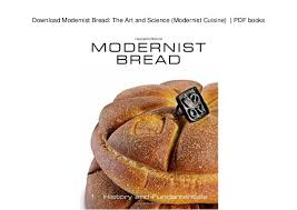 modernist cuisine pdf modernist bread the and science modernist cuisine