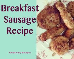 breakfast sausage recipe kinda easy recipes