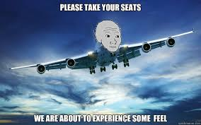 Plane Memes - feel plane memes quickmeme
