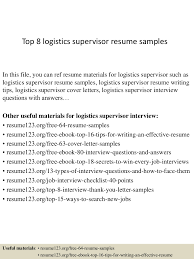 Construction Superintendent Resume Examples by Top8logisticssupervisorresumesamples 150408222447 Conversion Gate01 Thumbnail 4 Jpg Cb U003d1428549932