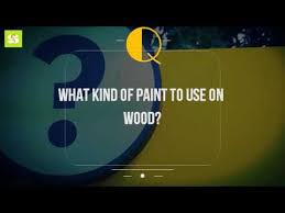 what of paint to use on wood
