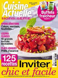 hors s駻ie cuisine actuelle cuisine actuelle hors serie n 116 mai juin 2015