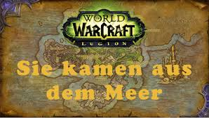 allianz si e of warcraft quest sie kamen aus dem meer allianz