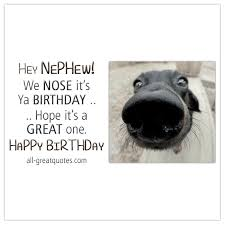 we nose it u0027s ya birthday birthday cards for nephew for facebook