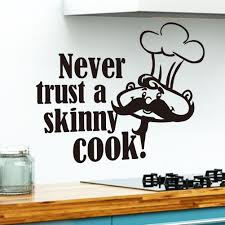 Bedroom Wall Stickers Uk Kitchen Quote Wall Sticker Never Trust A Skinny Cook