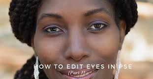 typography portrait tutorial photoshop elements how to edit eyes in photoshop elements the complete guide to