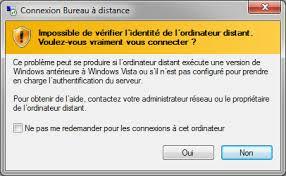 connexion bureau à distance impossible bureau à distance désactiver la vérification de l identité de l