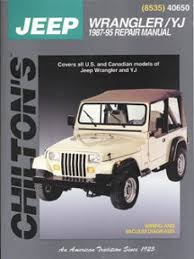 jeep repair manual jeep wrangler yj 1987 2011 repair manual
