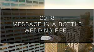 message in a bottle wedding message in a bottle productions videographer