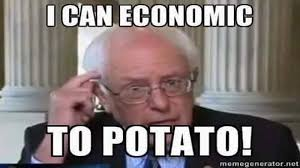 Economics Meme - bernie economics good meme the katie files