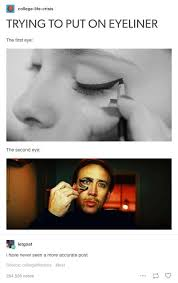 Eyeliner Meme - pin by ᴛᴏɴɪ ᴀᴋɪɴвᴀ on вɛαυтs pinterest humour memes and