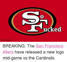 nfl memes ucked breaking the san francisco 49ers have released a new