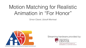motion matching for realistic animation in for honor simon