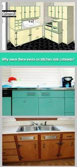 kitchen sink cabinet vent why were there vents on kitchen sink cabinets why were