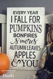 cute sayings for home decor weathered wood sign look fall sayings and so cute
