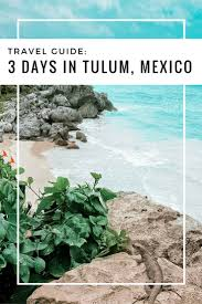 best 25 tulum ideas on pinterest tulum beach tulum mexico and