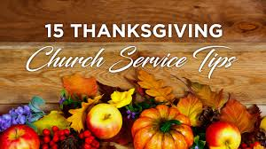 15 important tips for an amazing thanksgiving service
